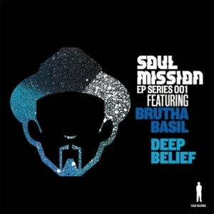 Soul Mission - Deep Belief (Agev Munsen  Mix feat. Brutha Basil)